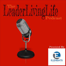 The LivingLeaderLife Podcast